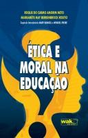 Livro: Ética e Moral na Educação